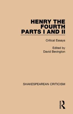 Henry IV, Parts I and II - Critical Essays