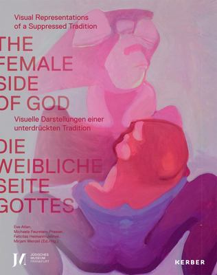 The Female Side of God - Art and Ritual