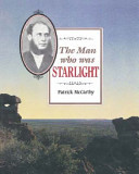 The Man Who Was Starlight