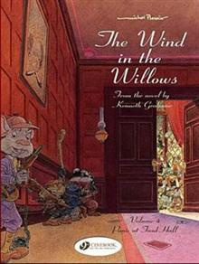 Wind in the Willows Vol 4 : Panic at Toad Hall