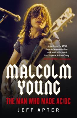 Malcolm Young: The Man Who Made AC/DC