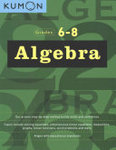 Algebra Workbook - Grades 6-8 (Kumon)