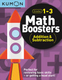 Math Boosters - Addition and Subtraction (Grd1-3 Kumon)