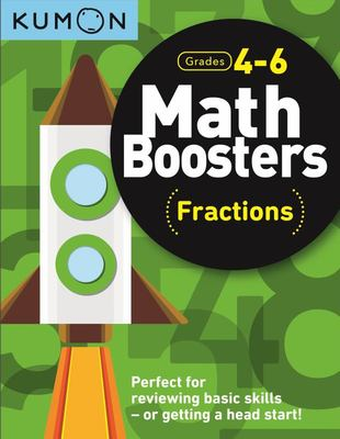 Math Boosters - Fractions (Grd 4-6 Kumon)