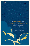 A History of the Universe in 21 Stars - (and Three Imposters)