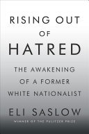 Rising Out of Hatred - The Awakening of a Former White Nationalist