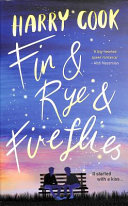 Fin and Rye and Fireflies