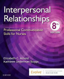 Interpersonal Relationships - Professional Communication Skills for Nurses