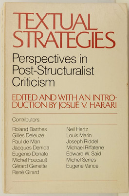 Textual Strategies - Perspectives in Post-structuralist Criticism