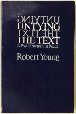 Untying the Text - A Post-Structuralist Reader