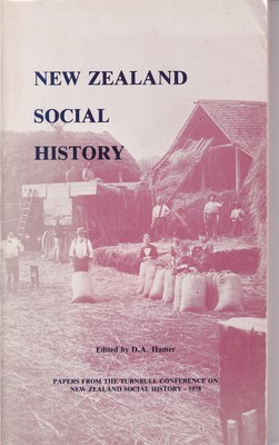 New Zealand Social History - Papers from the Turnbull Conference on New Zealand Social History, 1978