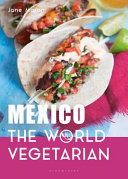 Mexico: the World Vegetarian