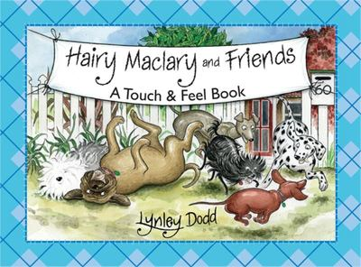 Hairy Maclary and Friends (A Touch and Feel Book)