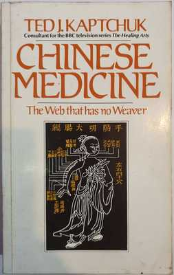 Chinese Medicine: Web That Has No Weaver