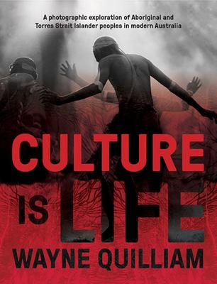 Culture Is Life: Aboriginal and Torres Strait Islander People in Modern Australia