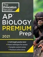 Princeton Review AP Biology Premium Prep, 2021