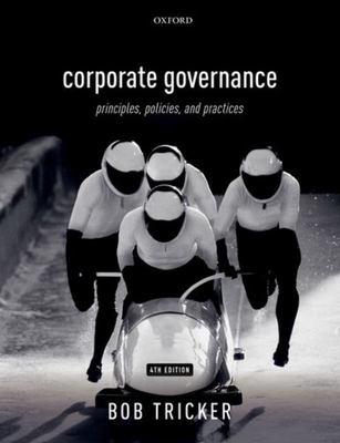 Corporate Governance 4e - Principles, Policies, and Practices