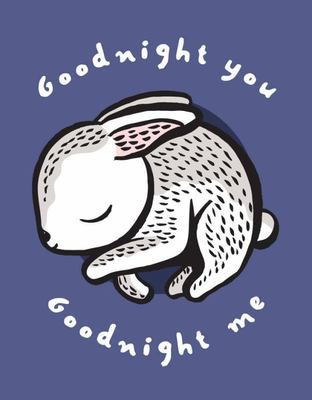Goodnight You, Goodnight Me - A Soft Bedtime Book with Mirrors