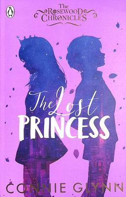 Lost Princess (Rosewood Chronicles #3)