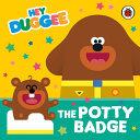 The Potty Badge (Hey Duggee)