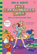 Dawn and the Impossible Three (#5 The Baby-Sitters Club)