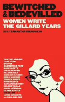 Bewitched and Bedevilled: Women Write the Gillard Years