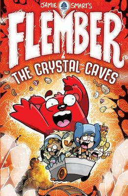 Crystal Caves (Flember #2)