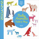 Baby Animals (Origanimo Fold and Play)