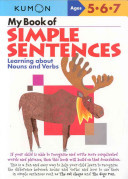 My Book of Simple Sentences (Nouns and Verbs) Ages 5-7 (Kumon)
