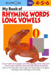 My Book of Rhyming Words Long Vowels Ages 4-6 (Kumon)