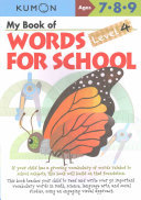 My Book of Words for School - (Ages 7-9) Level 4 (Kumon)