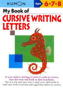 My Book of Cursive Writing Letters (Kumon)