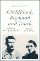 Childhood, Boyhood and Youth (Riverrun Editions)