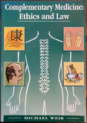 Complementary Medicine - Ethics and Law