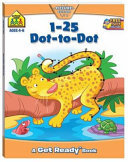 1-25 Dot-to-Dot (School Zone Get Ready Deluxe Workbook)