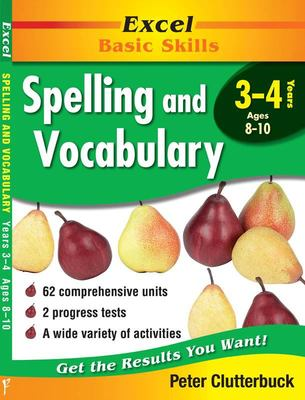 Years 3-4 Spelling and Vocabulary - Excel Basic Skills