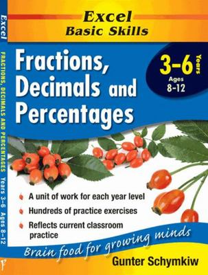 Years 3-6  Fractions, Decimals & Percentages - Excel Basic Skills