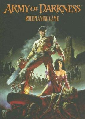 Army of Darkness - Roleplaying Game Corebook