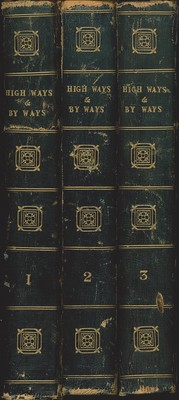 High-ways and By-ways or, Tales of the Roadside Second Series Vol.I,II&III