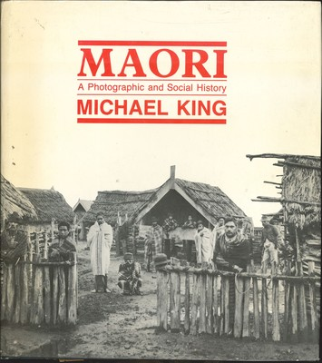 Maori - A Photographic and Social History