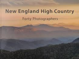 New England High Country: Forty Photographers