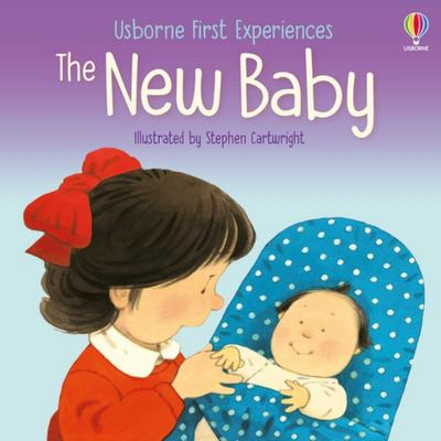 The New Baby (First Experiences)
