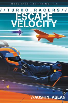 Escape Velocity (TURBO Racers #2)