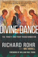 The Divine Dance - The Trinity and Your Transformation
