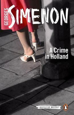 A Crime in Holland (Maigret #7)