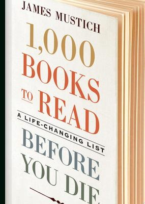 1,000 Books to Read Before You Die - A Life-Changing List