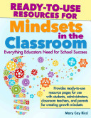 Ready-To-Use Resources for Mindsets in the ClassroomEverything Teachers Need for Classroom Success