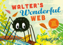 Walter's Wonderful Web - A First Book about Shapes (HB)