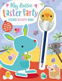 My Aussie Easter party sticker activity book