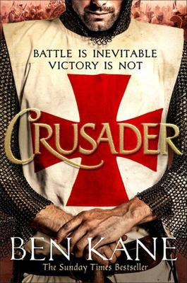 Crusader: Lionheart Bk 2 - The Second Thrilling Instalment in the Lionheart Series